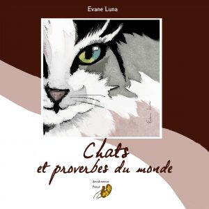 Un livre d'illustrations «Chats et proverbes du monde» d'Evane Luna