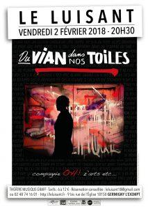 Vendredi 2 Février 2018 – 20h30 – Du Vian dans nos toiles – au Luisant