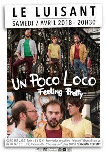 Samedi 7 Juin 2018 – 20h30 – Un Poco Loco – Concert au Luisant