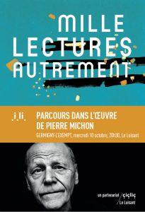 Parcours dans l'œuvre de Pierre Michon – par Jean-Christophe Cochard – Mercredi 10 Octobre 2018 – 20h30 au Luisant Germigny l'Exempt