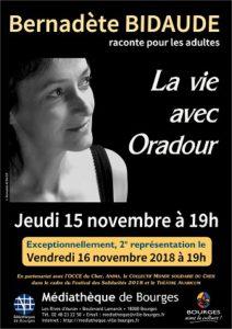 Contes pour les adultes : La vie avec Oradour racontée par Bernadète Bidaude